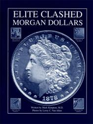 Elite Clashed Morgan Dollars