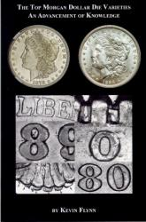 The Top Morgan Dollar Die Varieties: An Advancement of Knowledge