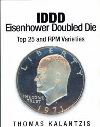 IDDD Eisenhower Doubled Die Top 25 and RPM Varieties