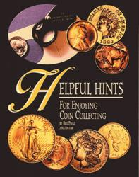 Helpful Hints, for Enjoying and Collecting