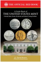 The Official Red Book A Guide Book of the United States Mint