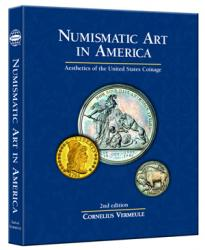 Numismatic Art in America: Aestics of United States Coinage