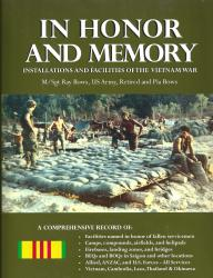 In Honor and Memory: Installations and Facilities of the Vietnam War