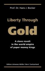 Liberty Through Gold
