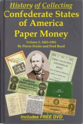 History of Collecting Confederate States of America Paper Money