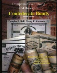 Comprehensive Catalog and History of Confederate Bonds