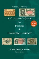 A Collector's Guide to Postage & Fractional Currency