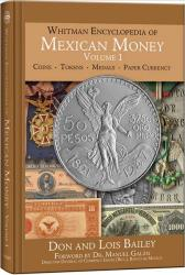 Whitman Encyclopedia of Mexican Money -- Volume 1
