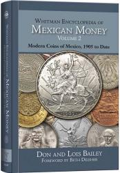 Whitman Encyclopedia of Mexican Money -- Volume 2