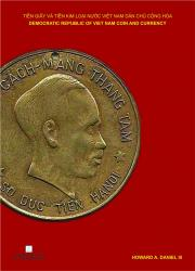 Democratic Republic of Viet Nam Coins and Currency (2nd Edition)