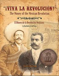 Viva La Revolucion! Money of the Mexican Revolution