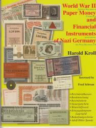 World War II Paper Money and Financial Instruments of Nazi Germany