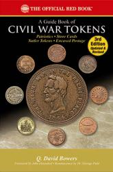The Official Red Book: A Guide Book of Civil War Tokens