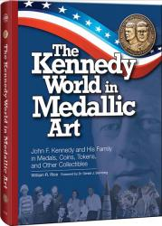 The Kennedy World in Medallic Art