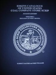 Edkins Catalogue of United States Coal Company Scrip Vol 1