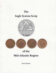 The Ingle System Scrip of the Mid-Atlantic Region