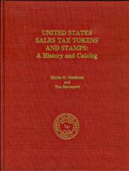 United States Sales Tax Tokens and Stamps: A History and Catalog