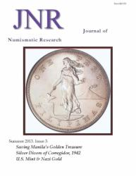 DOWNLOAD: Journal of Numismatic Research -- Issue 3 -- Summer 2013 (World War II Gold and Silver)