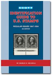 Scott Identification Guide of US Regular Issue Stamps, 1847-1934