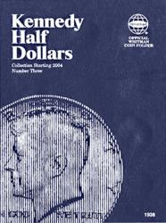 Whitman Folder 1938: Kennedy Half Dollars No. 3, 2004-Date