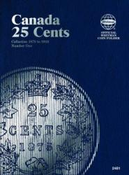 Whitman Folder 2481: Canadian 25 Cents Vol 1, 1870-1910