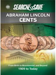 Whitman Search & Save: Abraham Lincoln Cents—From Birth to Bicentennial, and Beyond