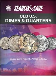 Whitman Search & Save: Old U.S. Dimes and Quarters