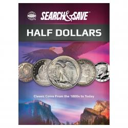 Whitman Search & Save: Half Dollars - Classic Coins from the 1800s to Today